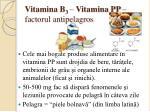vitamina b 3 vitamina pp factorul antipelagros
