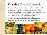 vitamina c acidul ascorbic