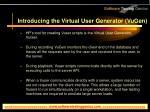 introducing the virtual user generator vugen