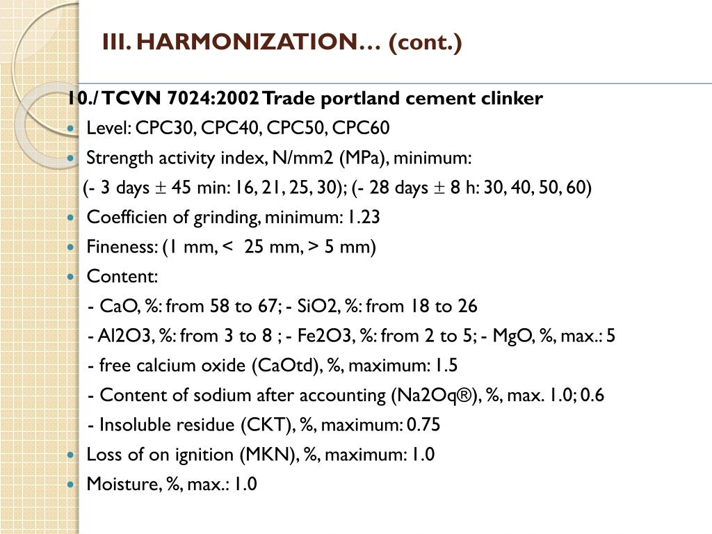 III. HARMONIZATION… (cont.)