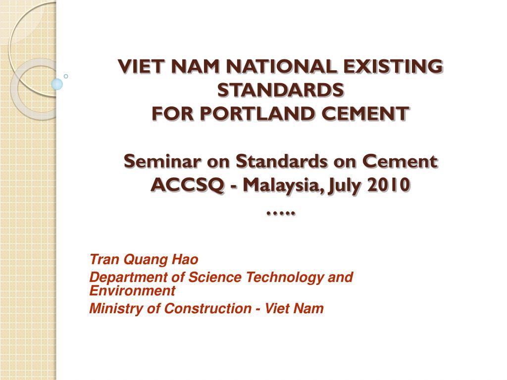 VIET NAM NATIONAL EXISTING STANDARDS