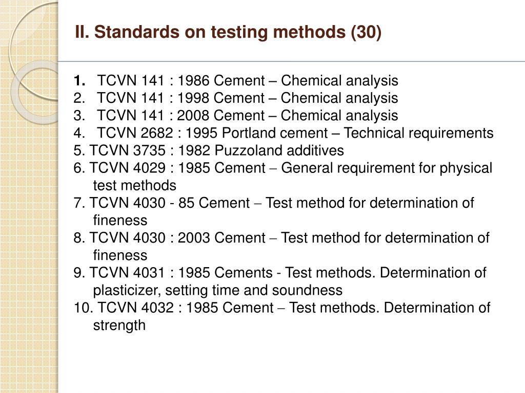 II. Standards on testing methods