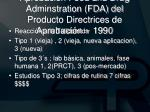 aprobaci n food and drug adminstration fda del producto directrices de aprobaci n 1990