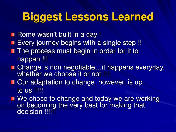 Biggest Lessons Learned