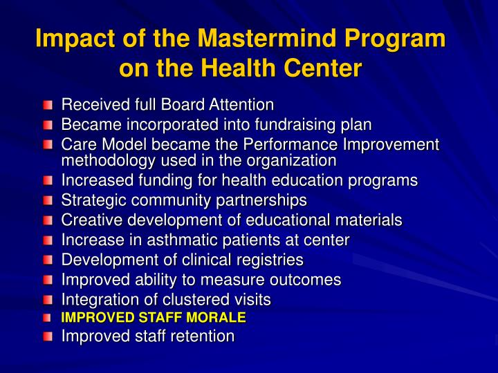 Impact of the Mastermind Program on the Health Center