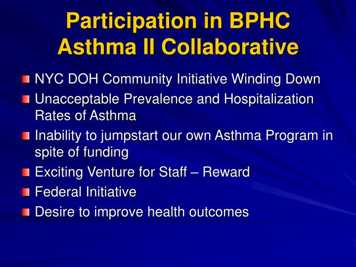 Participation in BPHC