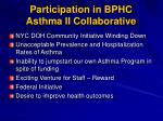 participation in bphc asthma ii collaborative
