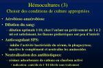 h mocultures 3 choisir des conditions de culture appropri es
