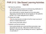 phr 2112 site based learning activities visit 3