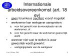 internationale arbeidsovereenkomst art 18 ev