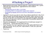 attacking a project