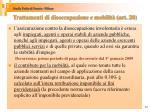 trattamenti di disoccupazione e mobilit art 20