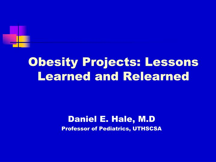 obesity projects lessons learned and relearned n.