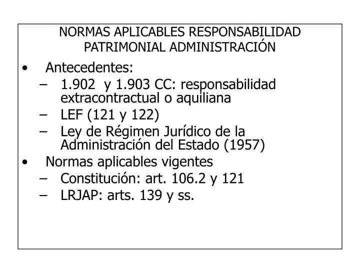 normas aplicables responsabilidad patrimonial administraci n n.