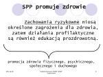 spp promuje zdrowie
