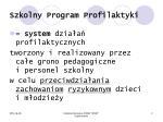 szkolny program profilaktyki1