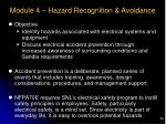 module 4 hazard recognition avoidance
