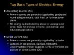 two basic types of electrical energy
