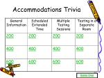 accommodations trivia