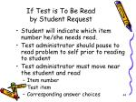 if test is to be read by student request