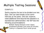 multiple testing sessions2
