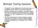 multiple testing sessions3