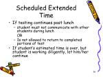 scheduled extended time1