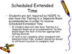 scheduled extended time3
