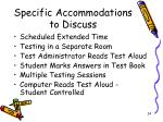 specific accommodations to discuss
