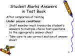 student marks answers in test book1
