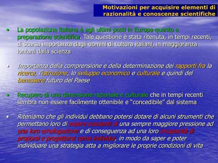 Motivazioni per acquisire elementi di razionalità e conoscenze scientifiche