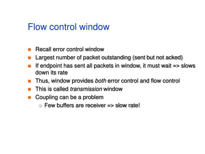 Flow control window