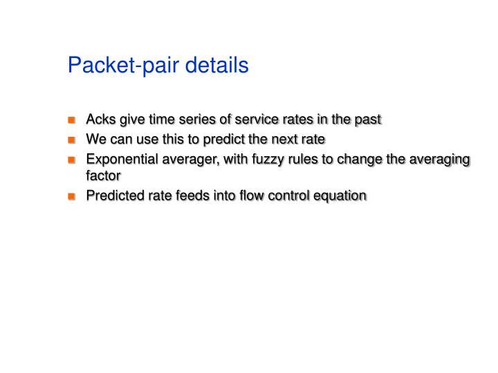 Packet-pair details