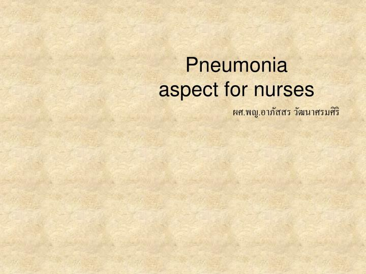 pneumonia aspect for nurses n.