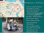 old quarter 36 streets
