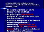 acc aha esc 2006 guidelines for the management of patients with atrial fibrilation europace 2006