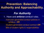 prevention balancing authority and approachability