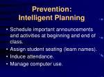 prevention intelligent planning