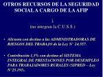 otros recursos de la seguridad social a cargo de la afip
