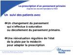la prescription d un pansement primaire d apr s les recommandations has1