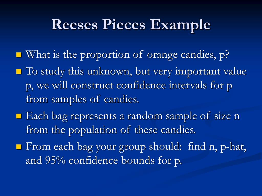 Reeses Pieces Example
