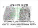 empreinte latente