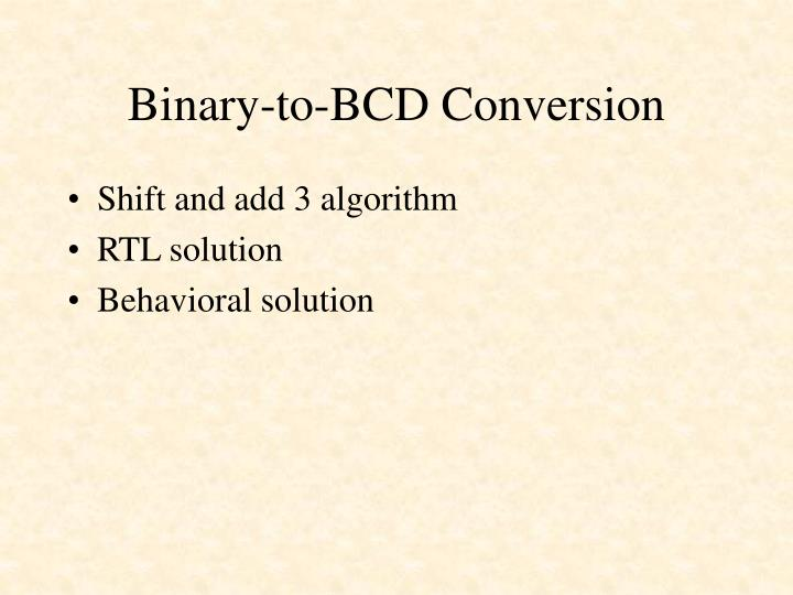 Binary-to-BCD Conversion