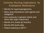 common nursing implications for antidiabetic medications