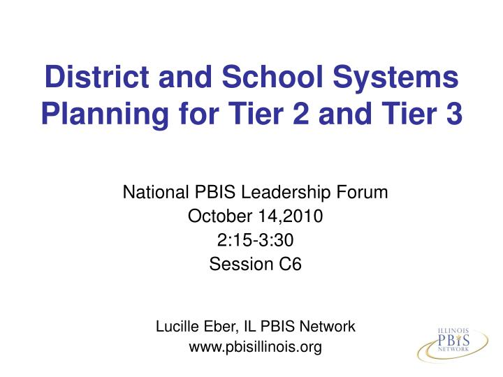 district and school systems planning for tier 2 and tier 3 n.