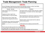 trade management trade planning