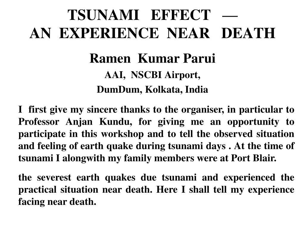 tsunami effect an experience near death l.