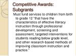 competitive awards subgrants