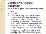 competitive awards subgrants2