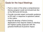 goals for the input meetings